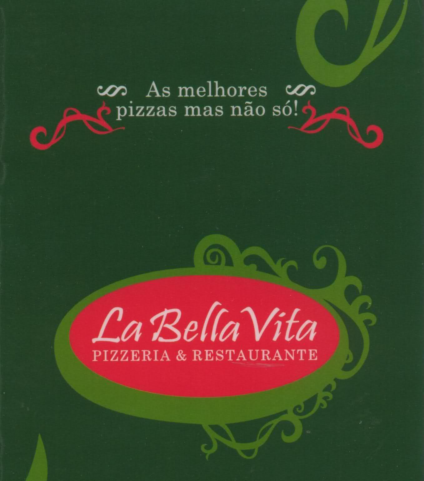 La Bella Vita    Pizzeria & Restaurante & Take Away